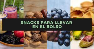 3 Snacks Saludables Para Llevar en el Bolso