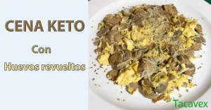 Cena Keto con huevo, ligera y rápida de preparar
