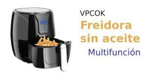 Freidora sin aceite-aire caliente VPCOK (6 programas, 3.6 litros, temporizador ajustable, cesta antiadherente, libre BPA)