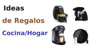 Ideas de productos para regalar (hogar y cocina)